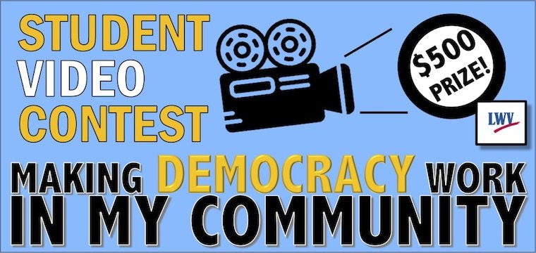 making-democracy-work-student-video-contest-lwvma-1-2-17-banner
