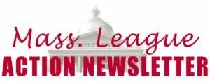 Header for Mass. League Action Newsletter